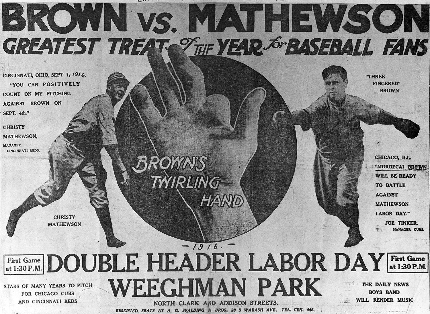 A promotional poster advertising the Sept. 4, 1916 matchup between Mordecai Brown and Christy Mathewson. This game would be the last time they'd face each other, after squaring off 24 times previously. (National Baseball Hall of Fame and Museum)