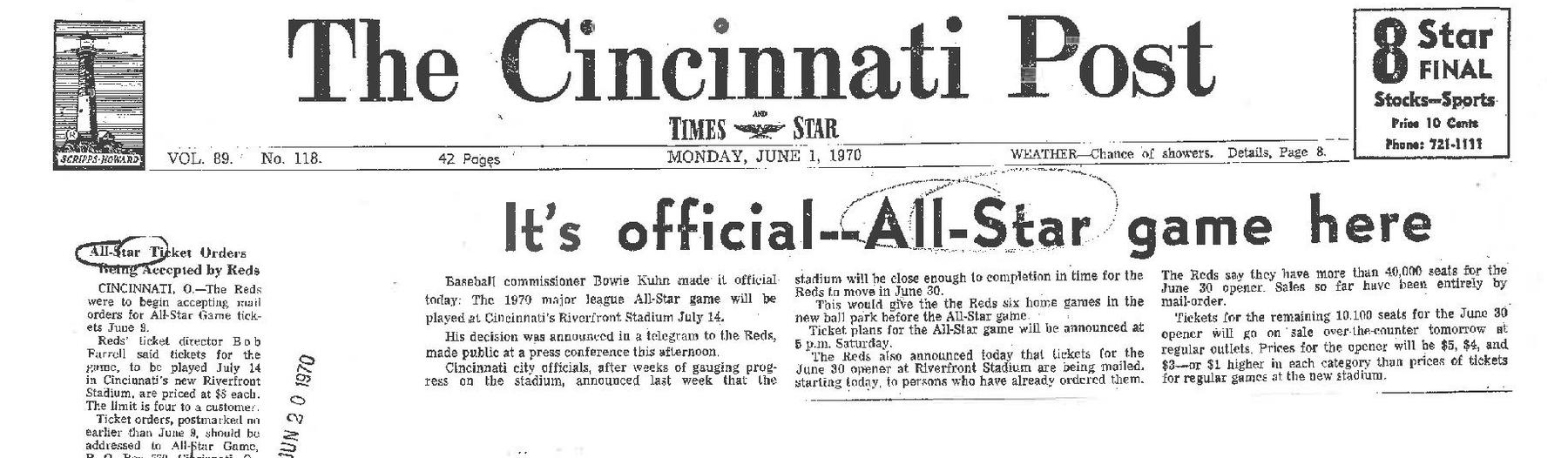 A rather unusual headline from the <em>Cincinnati Post</em> reveals Commissioner Bowie Kuhn's confirmation that the 1970 All-Star Game would be played at Cincinnati's Riverfront Stadium -- just 44 days before the game's scheduled date. (National Baseball Hall of Fame Library)