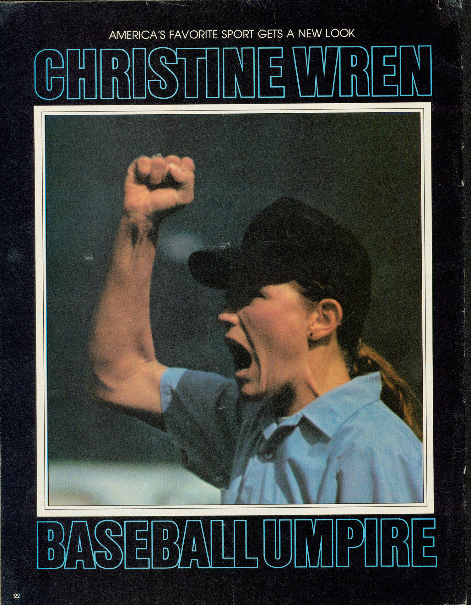 Christine Wren received a lot of media attention after her umpiring debut at the exhibition game between USC and the Los Angeles Dodgers, and graced the covers of magazines like <em>Friends</em> and <em>Referee</em>. (National Baseball Hall of Fame)
