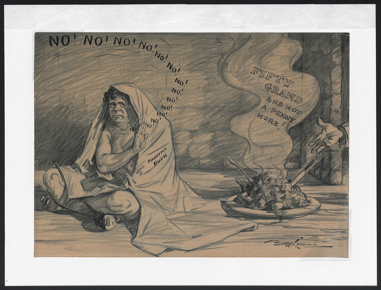 "In Burris Jenkins Jr.'s cartoon <a href=""http://collection.baseballhall.org/islandora/object/islandora%3A273485"">Mahatma Ruth</a>, he portrays Babe Ruth as Mahatma Gandhi, ""fasting"" for a larger salary. (National Baseball Hall of Fame)"