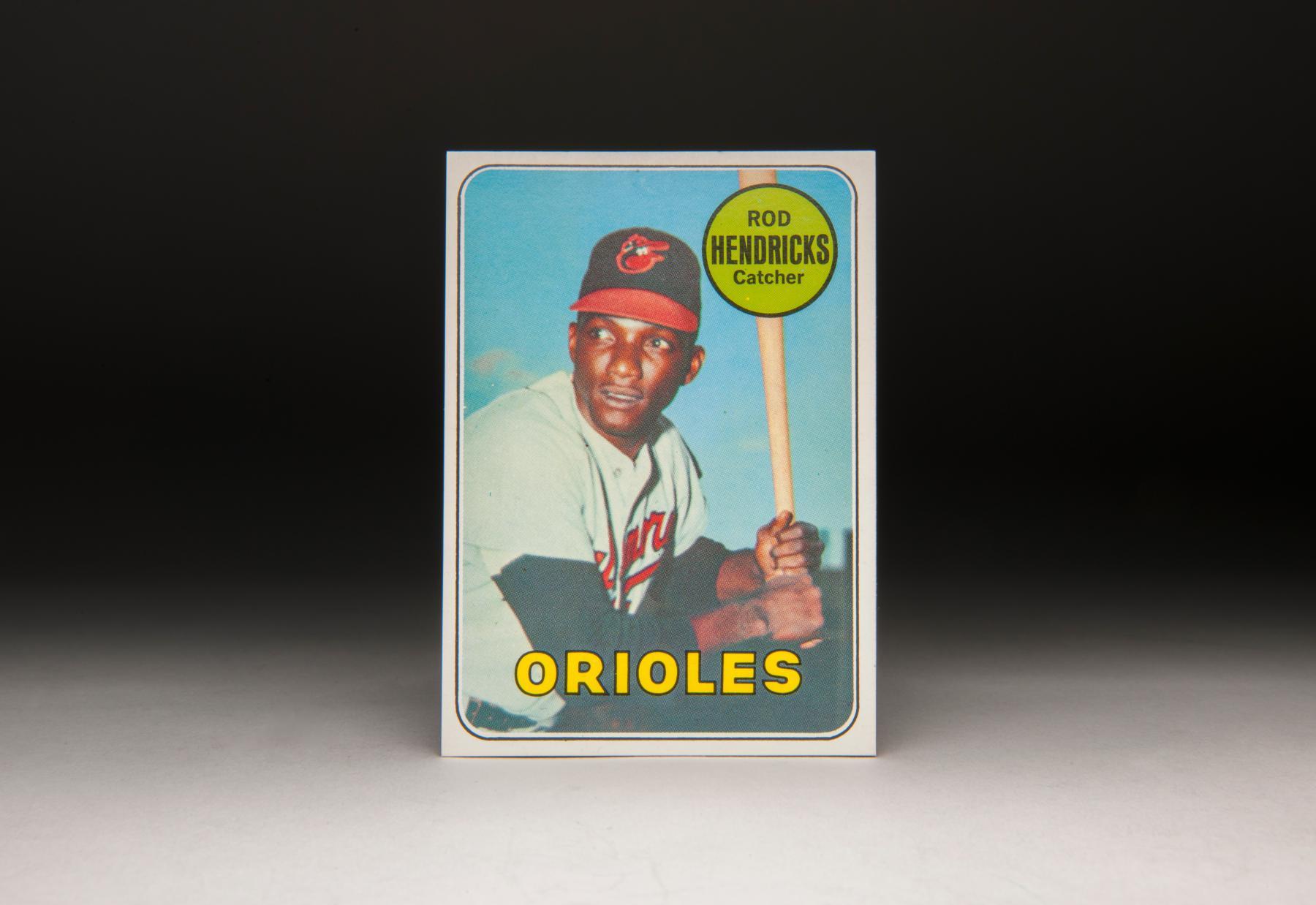 1969 Rod Hendricks Topps card. (Milo Stewart Jr. / National Baseball Hall of Fame)