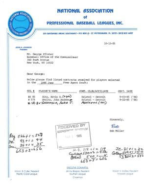 A letter sent from the National Association of Professional Baseball Leagues (NAPBL) to MLB executive George Pfister in October 1985. The letter lists the most recent contracts signed by players selected in the June 1985 MLB Draft, including future Hall of Fame pitcher John Smoltz. (National Baseball Hall of Fame Library)