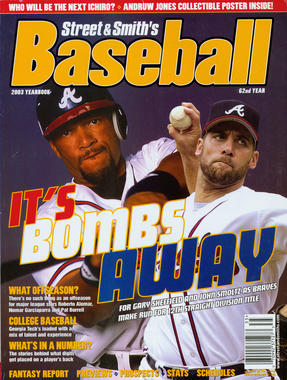 2003 Street & Smith's Baseball - Gary Sheffield and John Smoltz on cover. - BL-80-2013-32 (National Baseball Hall of Fame Library)