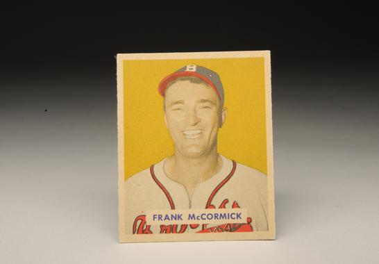 Frank McCormick baseball card. B-310.61c (Milo Stewart, Jr. / National Baseball Hall of Fame)