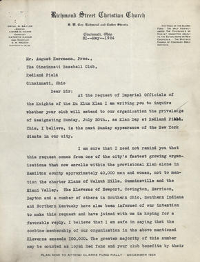 iLetter sent to Herrmann from Orval Baylor inquiring whether or not the Reds would designated July 20th as Klan Day at Redland Field during their game against the NY Giants. The Reds declined the proposal. (August
