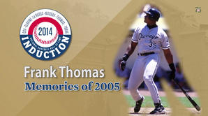 Frank Thomas - Memories of 2005