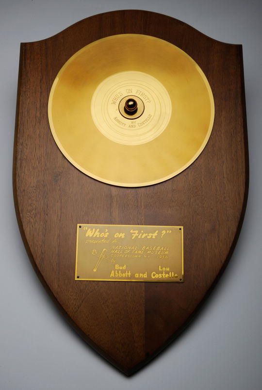 "Abbott and Costello's gold record for ""Who's on First?"" B-478.56 (Milo Stewart, Jr. / National Baseball Hall of Fame)"