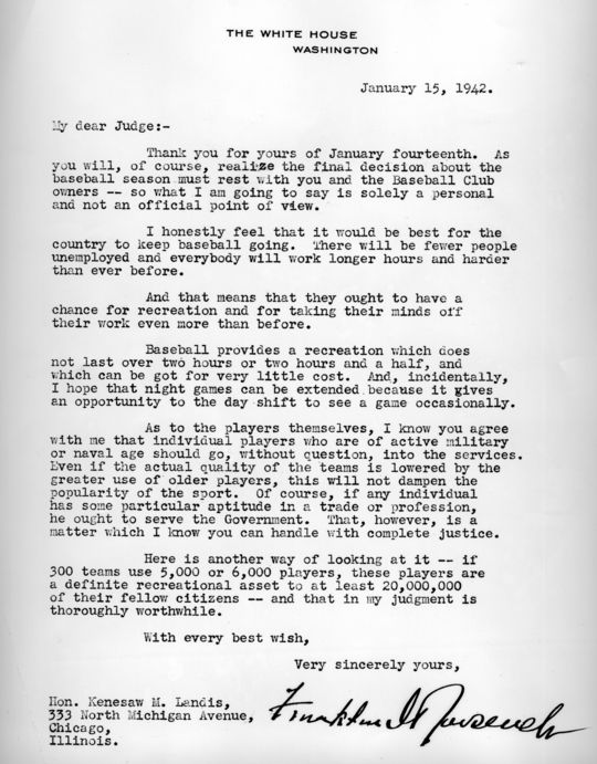 President Franklin Roosevelt, in a letter dated Jan. 15, 1942, called on MLB commissioner Kenesaw Mountain Landis to keep baseball going during World War II. The letter is now a part of the collection at the National Baseball Hall of Fame and Museum.