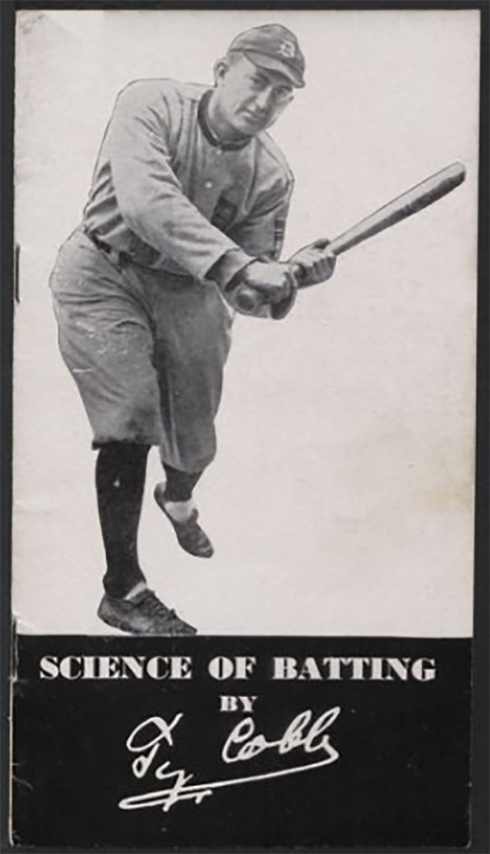 Booklet written by Ty Cobb which includes recommendations on stance, grip and batting position for hitters. Published by Hillerich & Bradsby Co., Inc., the company which produces Louisville Slugger bats, and originally printed in the 1944 Famous Slugger Year Book. (National Baseball Hall of Fame and Museum)