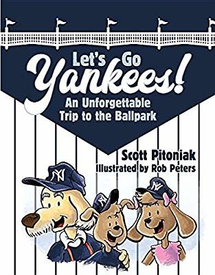 Let's Go Yankees! By Scott Pitoniak