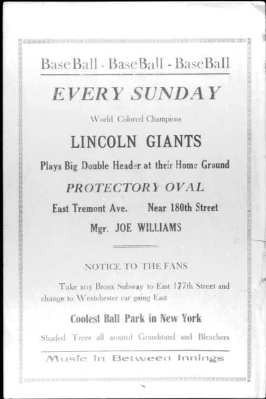This advertisement detailed when and where fans could watch the Lincoln Giants, a Negro Leagues team that played in Harlem. It is now preserved in the Hall of Fame's collection. (National Baseball Hall of Fame)