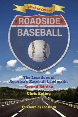 Roadside Baseball by Chris Epting