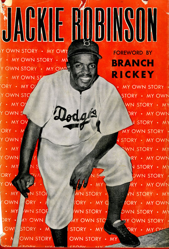"""The cover of Jackie Robinson's autobiography, """"My Own Story,"""" featuring a foreword by Branch Rickey. BL-79.66 (National Baseball Hall of Fame Library)"""