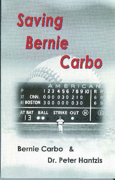 Saving Bernie Carbo by Bernie Carbo & Peter Hantzis