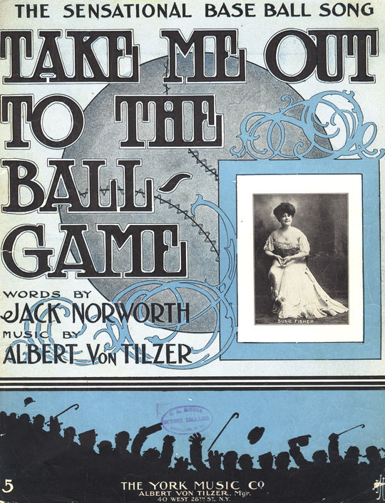 "Front cover for the sheet music to the classic song, ""Take Me Out to the Ball Game."" (National Baseball Hall of Fame Library)"