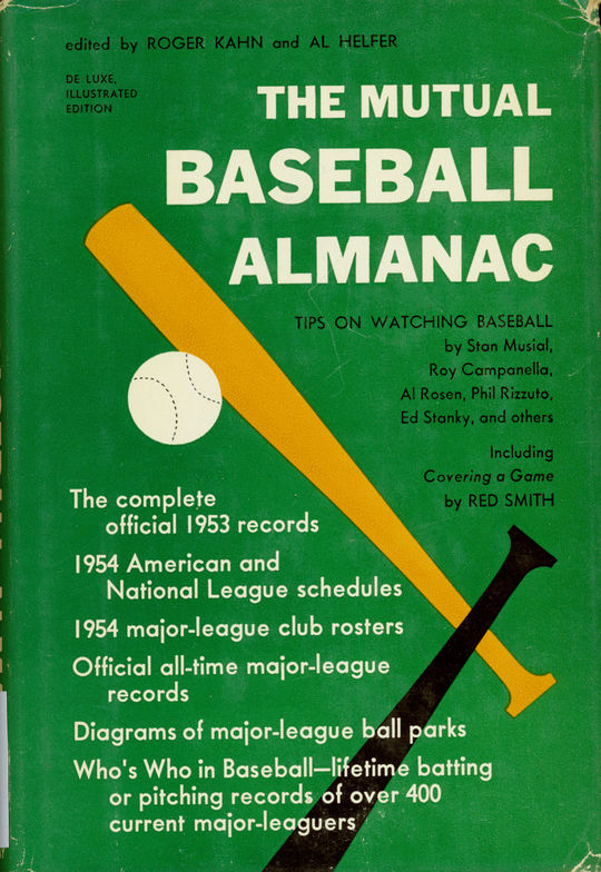"""The Mutual Baseball Almanac,"" edited by Roger Kahn and Al Helfer, 1954. BL-123.54 (National Baseball Hall of Fame Library)"