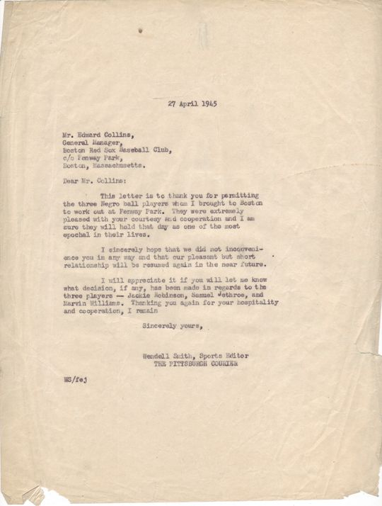Wendell Smith to Eddie Collins, April 27, 1945, (Wendell Smith Papers, National Baseball Hall of Fame Library) <a href=1668 target=new>Link to Detailed Image</a>