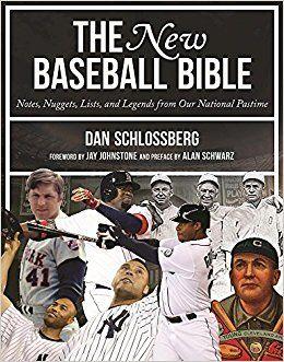 The New Baseball Bible by Dan Schlossberg
